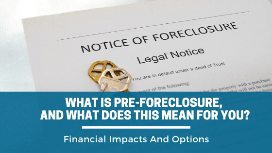 What Is Pre-Foreclosure in Denver, And What Does This Mean For You? Call Property Scouts to learn more.