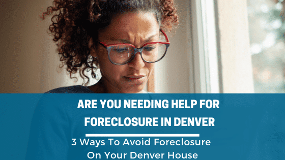 Are You Needing Help For Foreclosure In Denver, Home Scout is local and here to help.